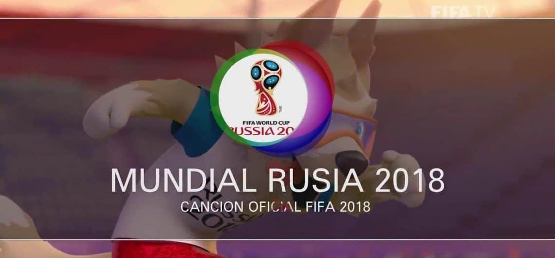 Cancion del Mundial 2018; Polina Gagarina; Canción Oficial FIFA Rusia 2018